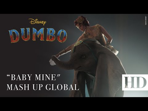 Dumbo, De Disney – Baby Mine – Mash Up Global
