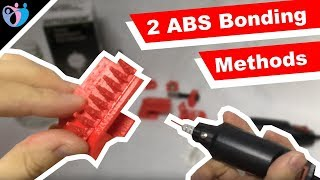 2 Methods on Bonding ABS 3D Prints: Friction Welding & Acetone Bonding