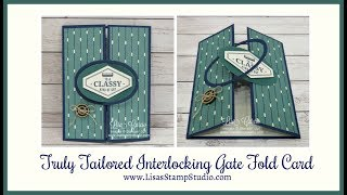 Truly Tailored Interlocking Gate Fold Card