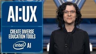 Çeşitli Eğitim Araçları | AI UX | Intel Yazılım oluşturmak