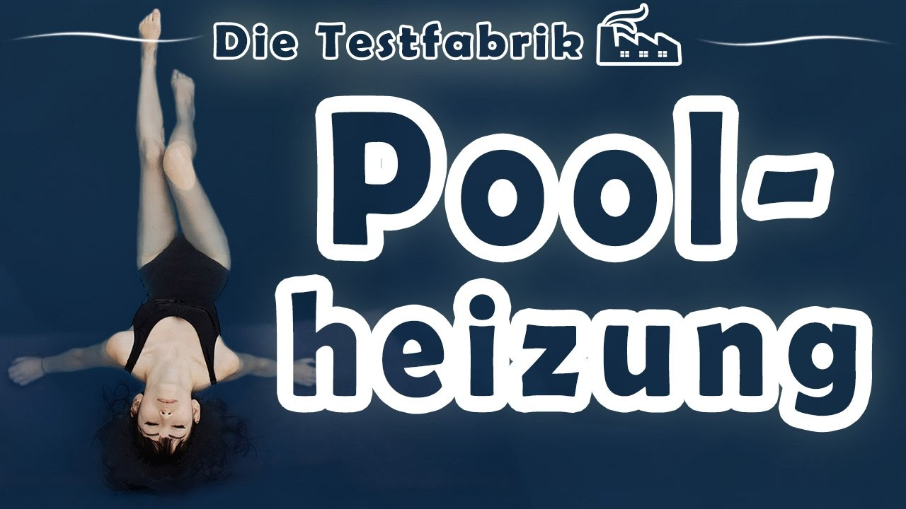 Wärmepumpe Pool Youtube Poolheizung Test Top 3 Poolheizung Im Test