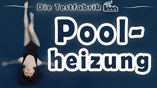 🛀 Poolheizung Test – 🏆 Top 3 Poolheizung im Test