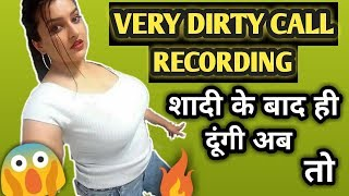 Very dirty call recording with lover before marriage desi call recording