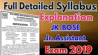 Full Detailed Syllabus Explanation for JK-BOSE Junior Assistant Exam 2019.