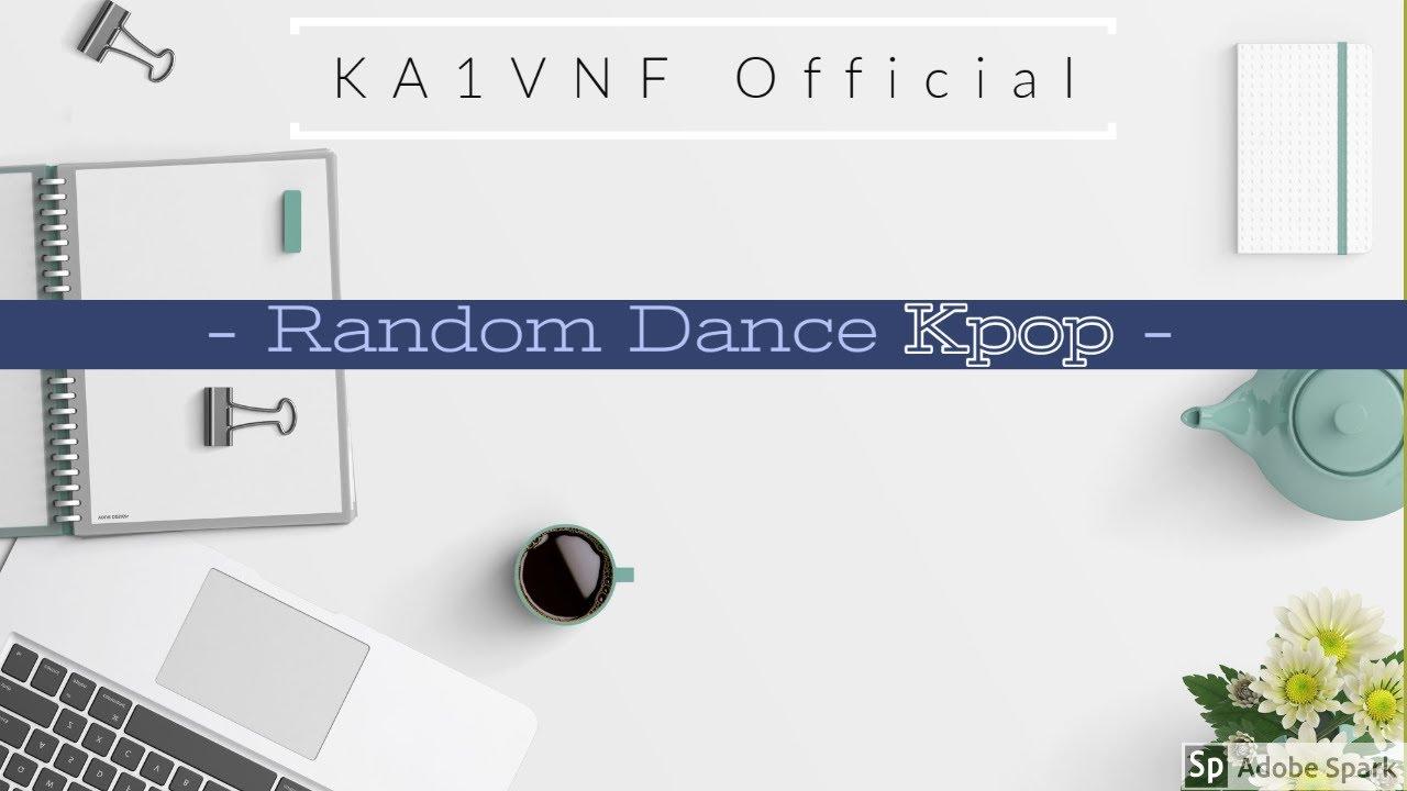 [KA1VNF] Random Dance Kpop 2020 - Dance Cover | E.P.Y Team - Feel Special |
