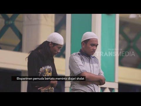 EKSPERIMEN Pemuda Bertato Minta Diajari Shalat | SIAPA PEDULI (07/01/19)