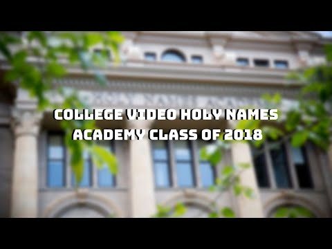 College Video | Holy Names Academy 2018