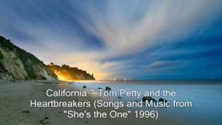 California ~ Tom Petty and the Heartbreakers