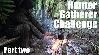 Hunter Gatherer Primitive Four Day Survival Challenge. Part Two.