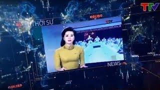 (TTV) Bản tin thời sự trưa 20/01/2018