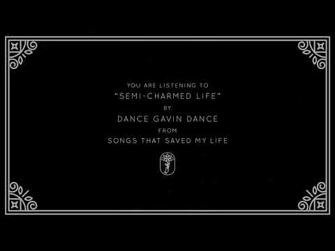 Dance Gavin Dance - Semi-Charmed Life (Visual)