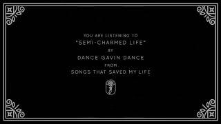 Dance Gavin Dance - Semi-Charmed Life (Visual)