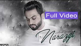 Narazgi  Aarsh Benipal Full Video Rupin Kahlon Latest Punjabi Songs 2016  T-Series