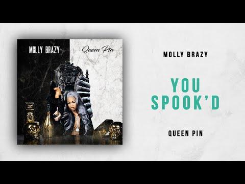 Molly Brazy - You Spook'd (Queen Pin) Mp3