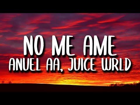 Anuel AA, Rvssian, Juice WRLD - No Me Ame (Letra/Lyrics)