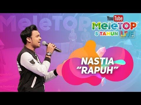 Nastia - Rapuh I Persembahan LIVE MeleTOP