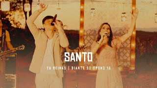 Diante do Trono - SANTO (Feat. Juliano Son) - DVD Tu Reinas