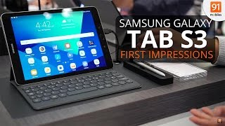 Samsung Galaxy Tab S3: First Look | Hands on | Launch| MWC 2017