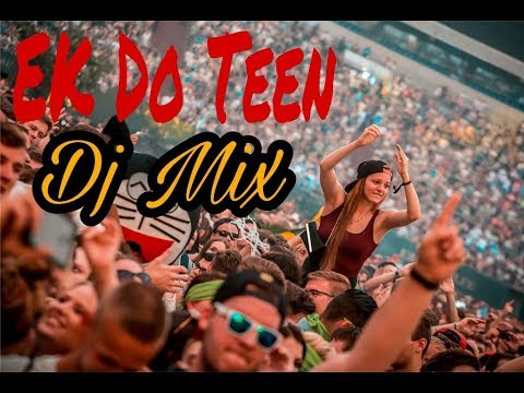 Ek Do Teen Dj Rushi And Dj PRX|| ASP's Production