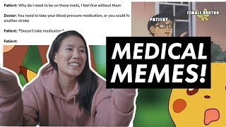 EM DOCTOR REACTS TO MEDICAL & RESIDENCY MEMES!