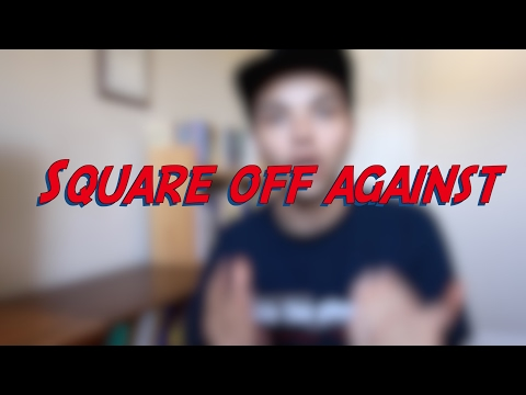 Square off against - W27D7 - Daily Phrasal Verbs - Learn English online free video lessons