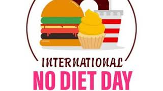 International No Diet Day Today's Day 6th May 2020 #ORIGINEDUCATION #TODAYSDAY #NODIETDAY