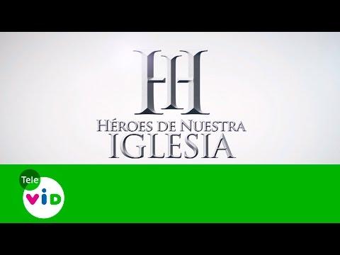 Hermana Guadalupe, Parte 2 (Héroes de Nuestra Iglesia - Capitulo 3) Tele VID