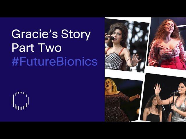 Bionic Actress Gracie McGonigal | Part Two of Five | Tej Kohli #FutureBionics