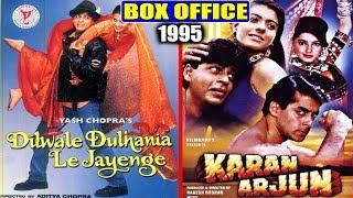 Dilwale Dulhania Le Jayenge vs Karan Arjun 1995 Movie Budget, Box Office Collection and Verdict