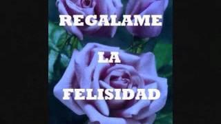 Play Regalame La Felicidad