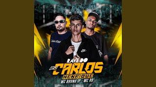 Rave do Dj Carlos Henrique (Remix)