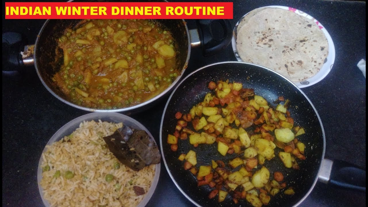 Indian winter dinner routine with recipeshow i prepare dinner indian winter dinner routine with recipeshow i prepare dinner forumfinder