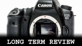 Canon EOS 6D long term review