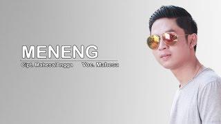 Mahesa - Meneng (Official Music Video)