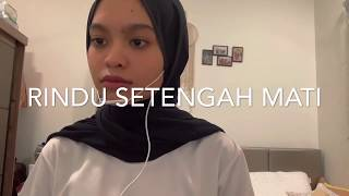 Download Mp3 Rindu Setengah Mati - D'masiv  Covered By Wani Annuar