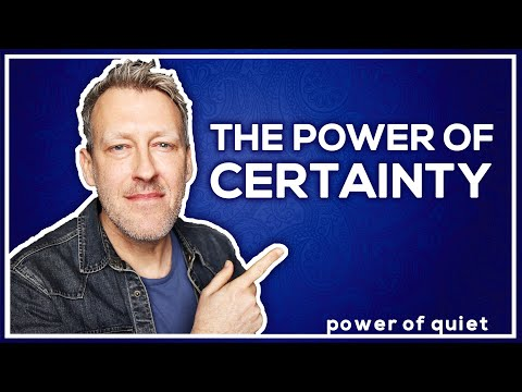 The Key To Having CERTAINTY In Your Life