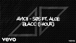 Avicii - SOS ft. Aloe Blacc (1 hour) Video