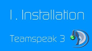1.  Installation Teamspeak 3 [Deutsch/German]