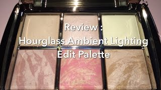 Review : Hourglass Ambient Lighting Edit Palette Holiday 2015