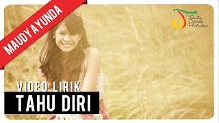 Download lagu Maudy Ayunda Tahu Diri Lirik MP3