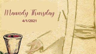 Canonsburg UP Church | Maundy Thursday April 1, 2021