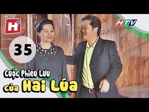 Cuộc Phiêu Lưu Của Hai Lúa - Tập 35 | Phim Tình Cảm Việt Nam Hay Nhất 2018