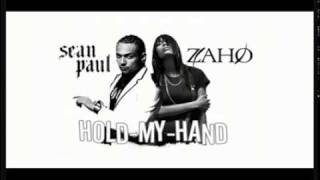 ZAHO SEAN PAUL HOLD MY HAND