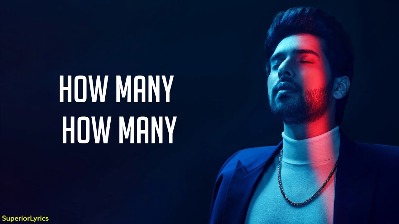 Armaan Malik - How Many (Lyrics)