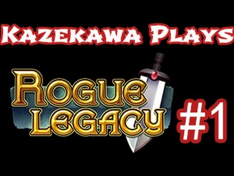 Kazeplays Rogue Legacy - Part 1 - Risky play is rarely rewarded