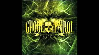 Ghoul Patrol  -  Staring At The Abyss