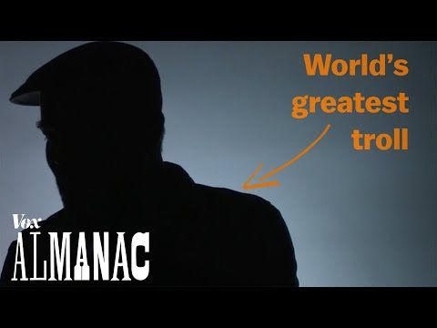 The world's greatest internet troll explains his craft