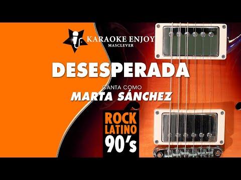 Desesperada - Marta Sánchez (Versión cover Karaoke con letra pintada)