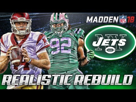 Realistic Rebuild: New York Jets | Sam Darnold: Franchise QB? | Madden 18 Connected Franchise