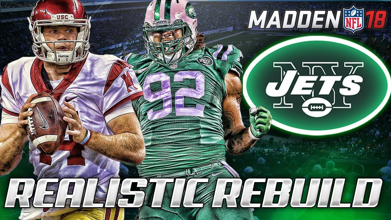 timeless design 0fae3 dfbec Rebuilding The New York Jets | Sam Darnold The Savior | Madden 18 Connected  Franchise